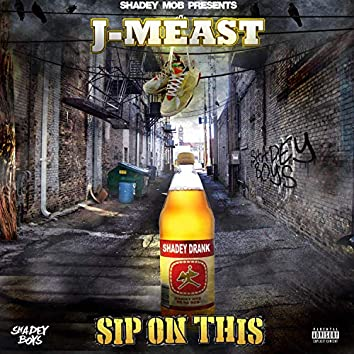 Sip On This - EP