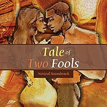 A Tale of Two Fools:Novical Soundtrack
