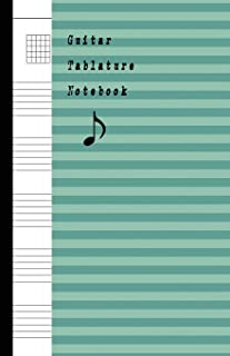 Guitar Tablature Notebook: Music Blank Sheet Paper, Song writers and Musicians Journal for Composing songs book Manuscript Paper size 5.06