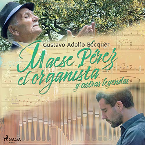 Diseño de la portada del título Maese Pérez el Organista y otras leyendas