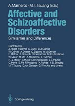 Affective and Schizoaffective Disorders: Similarities and Differences