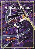 Halloween Pajama: Halloween Pajama Japanese version (irikomikkusu) (Japanese Edition)