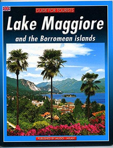 LAKE MAGGIORE AND THE BORROMEAN ISLANDS