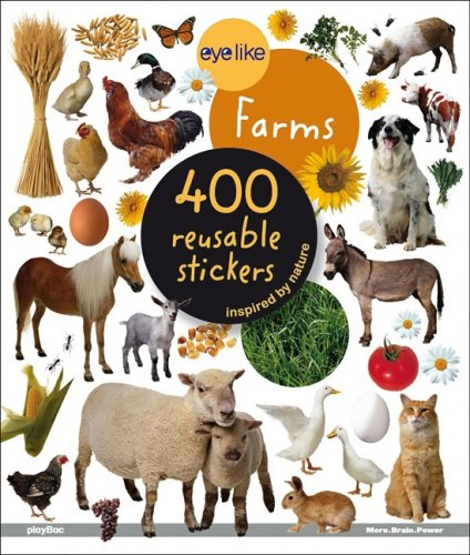 EyeLike Stickers: On the Farm: 400 Reusable Stickers Inspired by Nature