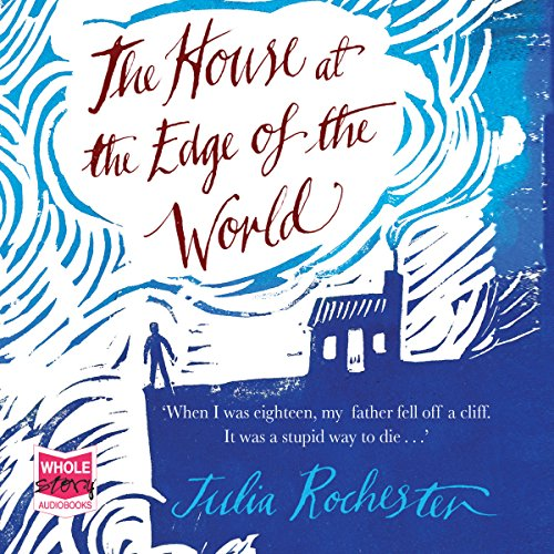 The House at the Edge of the World audiobook cover art