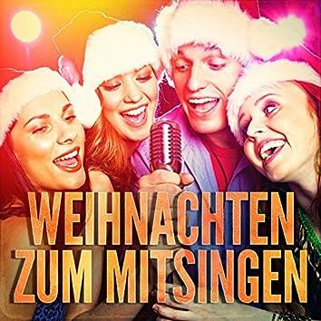 Weihnachten zum Mitsingen (Karaoke-Versionen berühmter Weihnachtslieder)