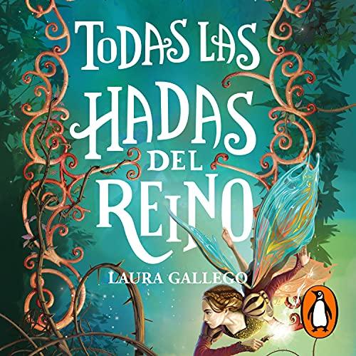 Todas las hadas del reino [All the Fairies in the Kingdom] cover art