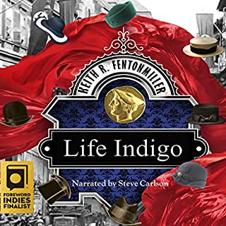 Life Indigo                   By:                                                                                                                                 Keith R Fentonmiller                               Narrated by:                                                                                                                                 Steve Carlson                      Length: 14 hrs and 24 mins     Not rated yet     Overall 0.0