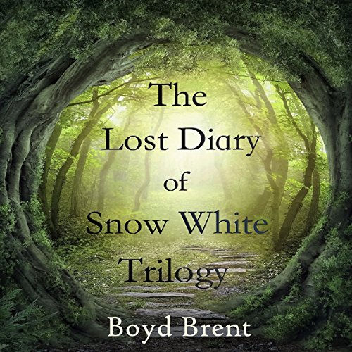 The Lost Diary of Snow White Trilogy audiobook cover art