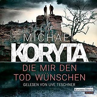 Die mir den Tod wünschen                   Autor:                                                                                                                                 Michael Koryta                               Sprecher:                                                                                                                                 Uve Teschner                      Spieldauer: 11 Std. und 5 Min.     188 Bewertungen     Gesamt 4,4