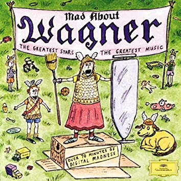 Mad About Wagner