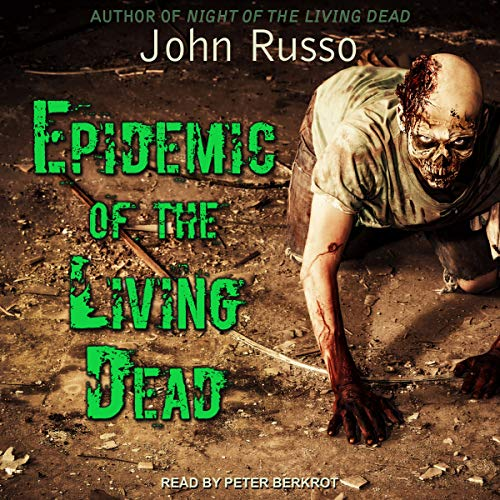 Epidemic of the Living Dead audiobook cover art