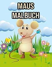 Maus Malbuch: Für Kinder, Jungen & Mädchen | Maus Geschenke (German Edition)