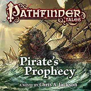 Pathfinder Tales: Pirate's Prophecy                   By:                                                                                                                                 Chris A. Jackson                               Narrated by:                                                                                                                                 Steve West                      Length: 12 hrs and 36 mins     2 ratings     Overall 3.0