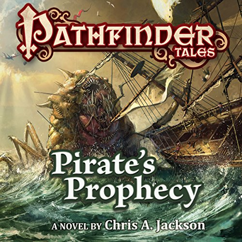 Pathfinder Tales: Pirate's Prophecy audiobook cover art