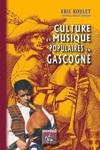 Culture & musique populaires en Gascogne PDF Books