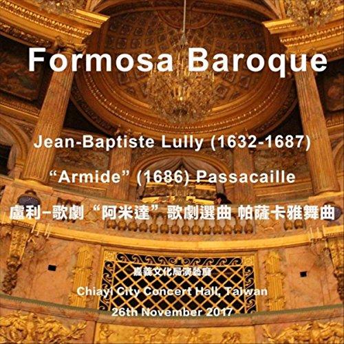 Jean-Baptiste Lully: Armide, LWV 71: Passacaille (Live)