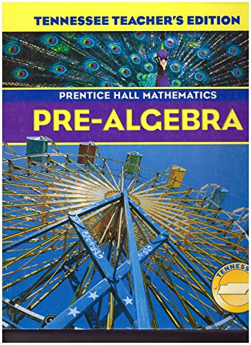 Pre-Algebra, Teachers Edition (Prentice Hall Mathematics)