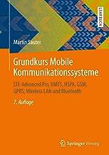 Grundkurs Mobile Kommunikationssysteme: Lte-Advanced Pro, Umts, Hspa, Gsm, Gprs, Wireless LAN Und Bluetooth