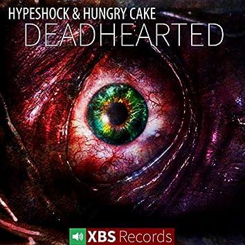 Deadhearted