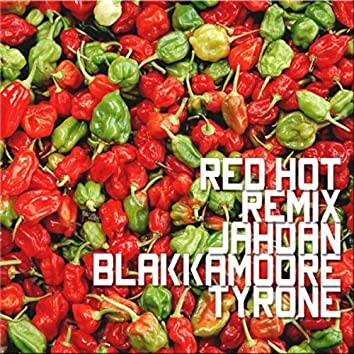 Red Hot (Remix) [feat. Tyrone]