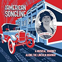American Songline: A Musical Journey Along Lincoln