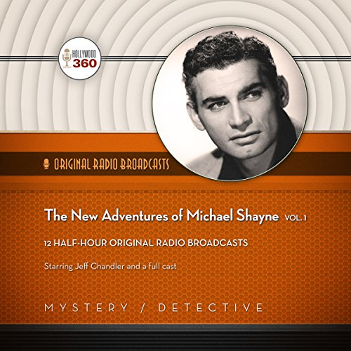 The New Adventures of Michael Shayne, Vol. 1 audiobook cover art