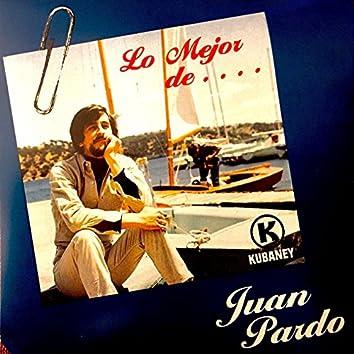 Lo Mejor de Juan Pardo
