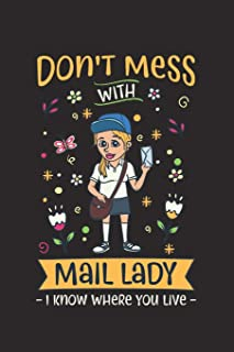 DON`T MESS WITH MAIL LADY: 120 blanko Pages I blanko I Size 6x9 I Ideal for notes and sketches I