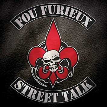 Street Talk (feat. Le Chum, Perkins, Fiasco, Les Sozi, Kasper, Ruffneck, Souldia, Made Men, Rymz, Farfadet)