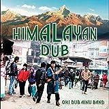 Himalayan Dub -Mixed by OKI vs Uchida Naoyuki-