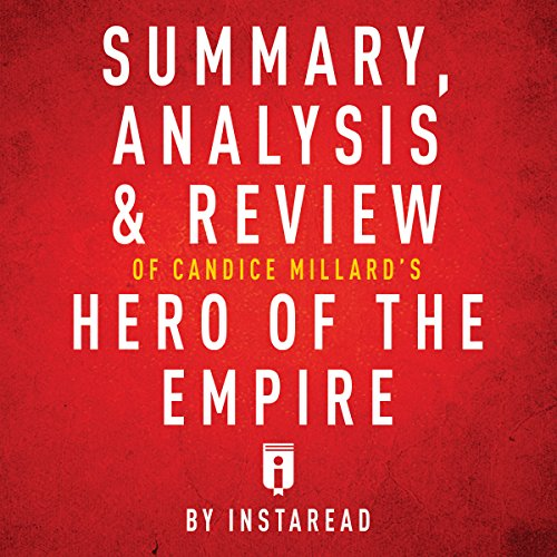 Summary, Analysis & Review of Candice Millard's Hero of the Empire by Instaread Titelbild