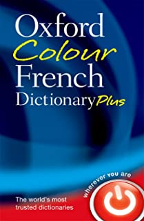 Oxford Colour French Dictionary Plus (English and French Edition)