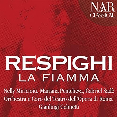 Nelly Miricioiu, Mariana Pentcheva, Gabriel Sadè, Gianluigi Gelmetti, Orchestra del Teatro dell'Opera di Roma