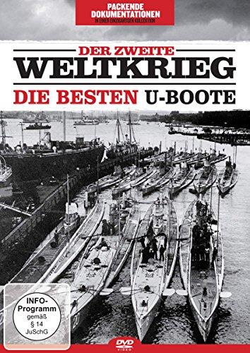 Der Zweite Weltkrieg-die Besten U-Boote