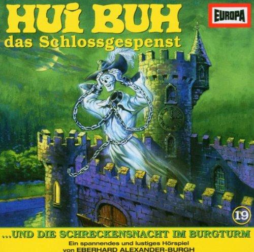 Hui Buh 19 - Die Schreckensnacht im Burgturm