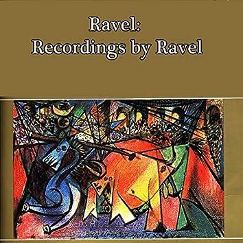 Ravel: Recordings by Ravel