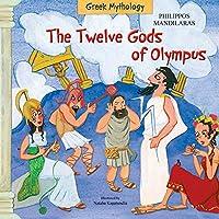 The Twelve Gods of Olympus (Greek Mythology)