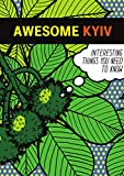 Awesome Kyiv: Interesting Things You Need To Know - A Ukraine Travel Guide