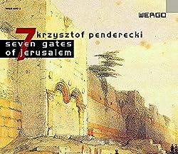 Penderecki: 7 Gates of Jerusalem