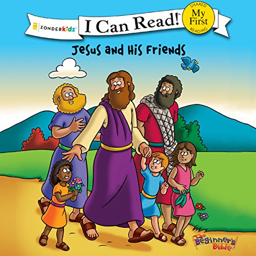 Jesus and His Friends     The Beginner's Bible              By:                                                                                                                                 Zondervan                               Narrated by:                                                                                                                                 Simona Chitescu-Weik                      Length: 5 mins     Not rated yet     Overall 0.0