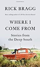 Where I Come From: Stories from the Deep South Pdf