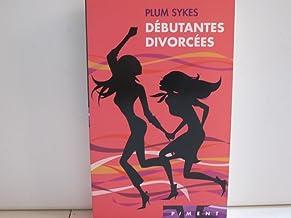Débutantes divorcées