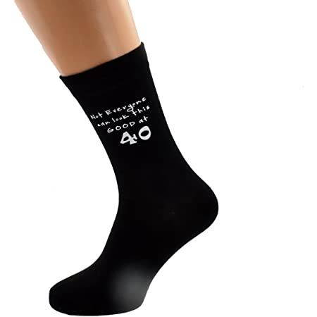 Not Everyone Can Look This Good at 40 Year Old Black Mens Socks for 40th Birthday Present
