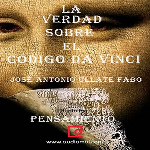 La verdad sobre 'El Código Da Vinci' [The Truth about 'The Da Vinci Code'] audiobook cover art