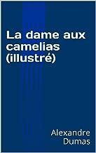 La dame aux camelias (illustré) (French Edition)