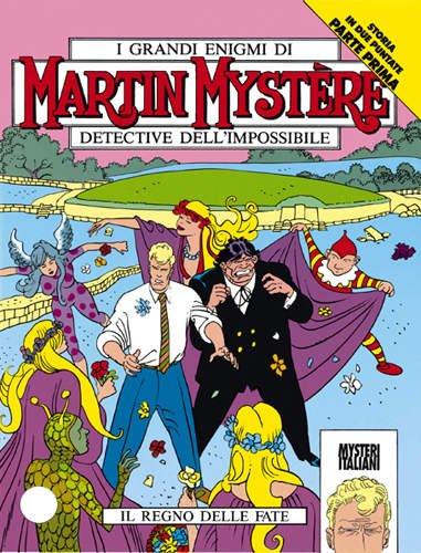 Martin Mystere 137 Il Regno Dellle Fate - Esposito Bros