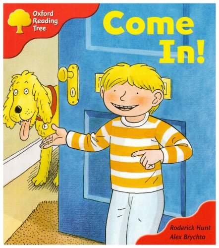 Oxford Reading Tree: Stage 4: Storybooks: Come In!の詳細を見る
