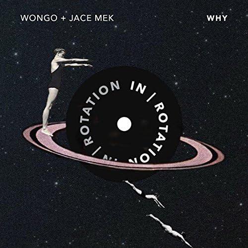 Jace Mek & Wongo