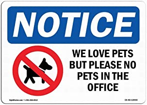 Metal Sign Safety Sign Danger Sign Warning Caution OSHA Notice Sign We Love Pets But Please No Pets Art Wall Garage Decor Quality Aluminum(Set of 1)